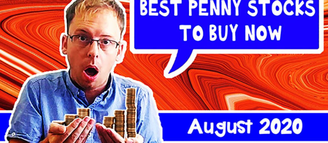 best-penny-stocks-to-buy-august-2020