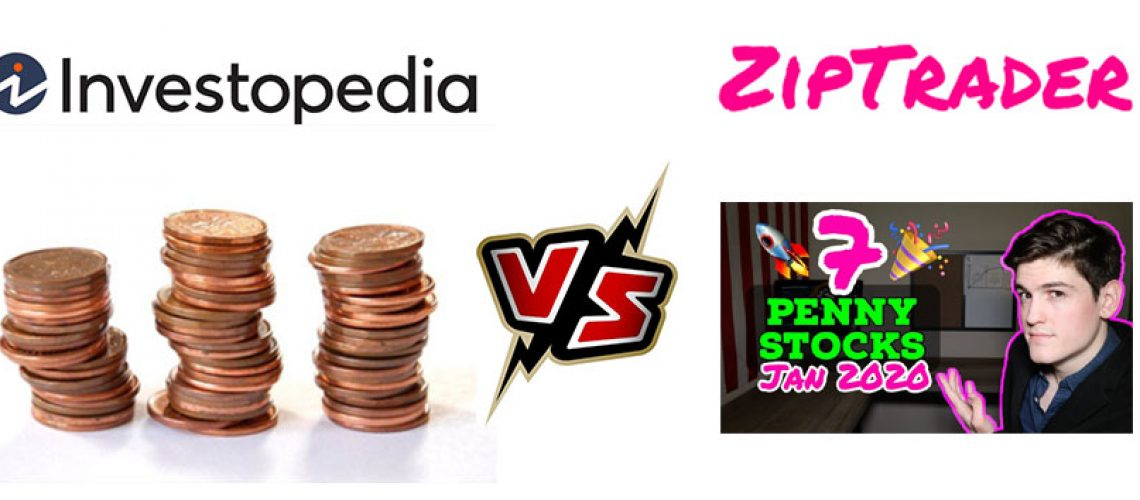 Penny Stocks | Top Results from Ziptrader vs Investopedia
